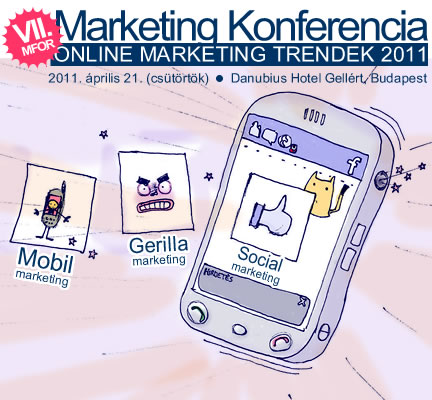 "VII. Mfor Marketing Konferencia - ""ONLINE MARKETING TRENDEK 2011"""
