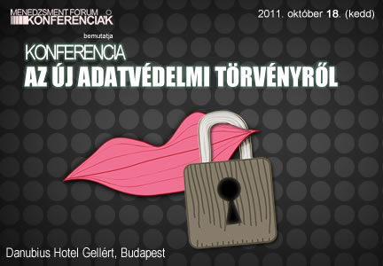 Mfor Konferencia az új adatvédelmi törvényről  -