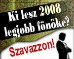 Keressük 2008 Legjobb Főnökét - szavazzon Ön is!