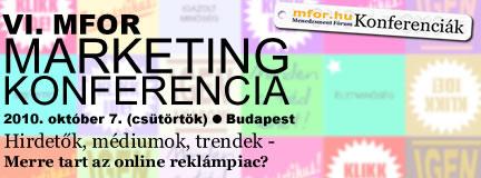 VI. Mfor Marketing Konferencia - Hirdetők, médiumok, trendek - Merre tart az online reklámpiac?