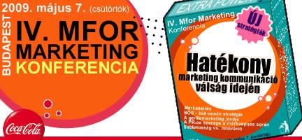 IV. Mfor Marketing Konferencia - Hatékony marketing kommunikáció válság idején